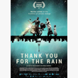 Pre-Screening: Thank you for the rain