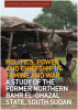 Politics, Power and Chiefship in Famine and War