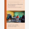 The Economics of Elections in Somaliland