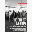 Le FNI et la FRPI