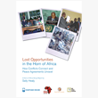 Lost Opportunities in the Horn of Africa
