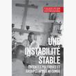 Une instabilité stable